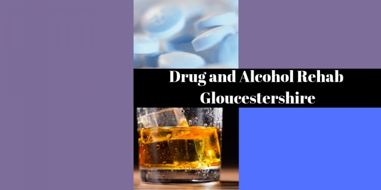 Drug and Alcohol Rehab in Gloucestershire