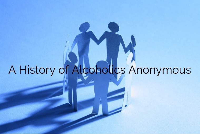 A History of Alcoholics Anonymous