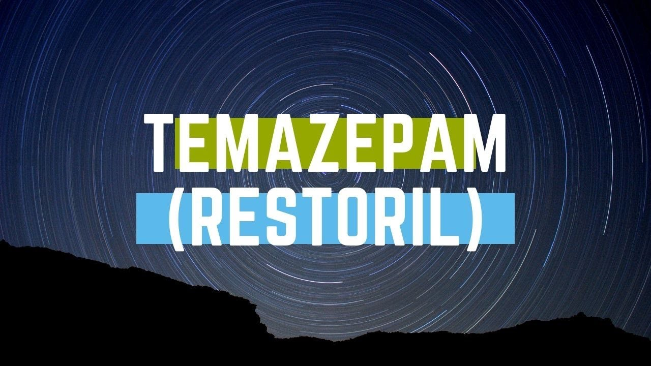 Temazepam Addiction Symptoms